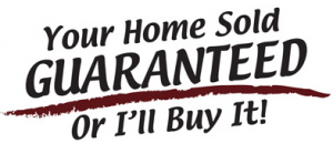 Your Home Sold GUARANTEED or I